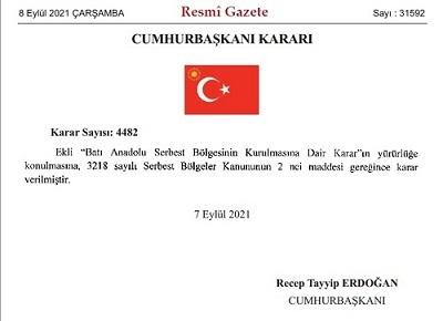 Batı Anadolu Serbest Bölgesinin kurulmasına ilişkin Cumhurbaşkanı Kararı